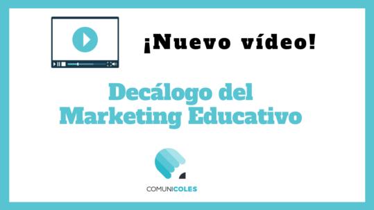<b>Decálogo para ir más allá del marketing educativo</b>